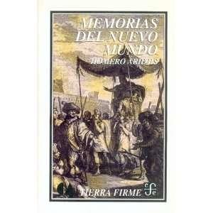 Memorias del Nuevo Mundo (Spanish Edition) (9789681655297