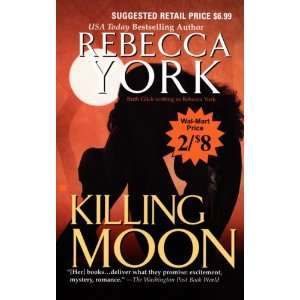 KILLING MOON (MOON, NO 1)    BARGAIN BOOK REBECCA YORK