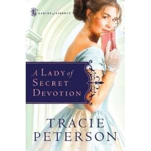 A Lady of Secret Devotion (Ladies of Liberty, Book 3