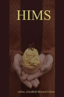 HIMS by editor, elizaBeth Benson Udom in Poetry