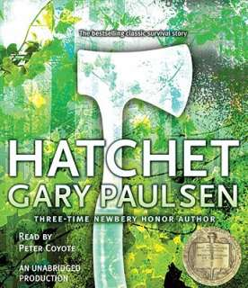 Hatchet by Gary Paulsen, Peter Coyote   Reviews, Description & more