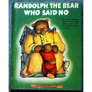 The Bear Who Said No By Faith Nelson: Faith Nelson Nedda Walker: Books
