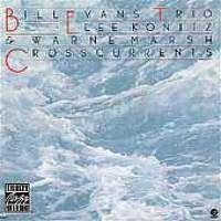 Bill Evans Trio (Piano)   Cross Currents in Music: Piano  JR