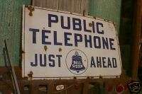 OLD PUBLIC TELEPHONE JUST AHEAD BELL SYSTEM SIGN