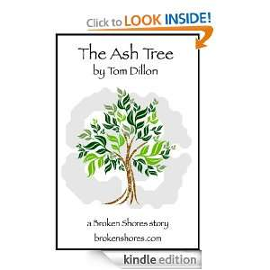 The Ash Tree (Broken Shores): Tom Dillon:  Kindle Store