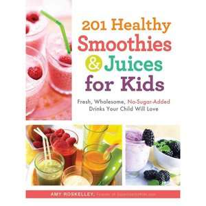 for Kids Fresh, Wholesome, No Sugar Added Drinks Your Child Will Love
