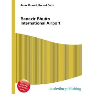 Benazir Bhutto International Airport: Ronald Cohn Jesse