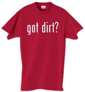 Shirt/Tank   Got Dirt?   bike racing mudding 4 wheeling