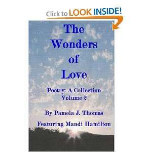 The Wonders Of Love: Poetry: A Collection (9781419618826): Pamela