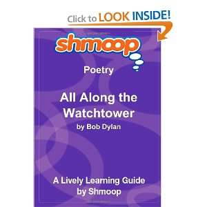 All Along the Watchtower: Shmoop Poetry Guide